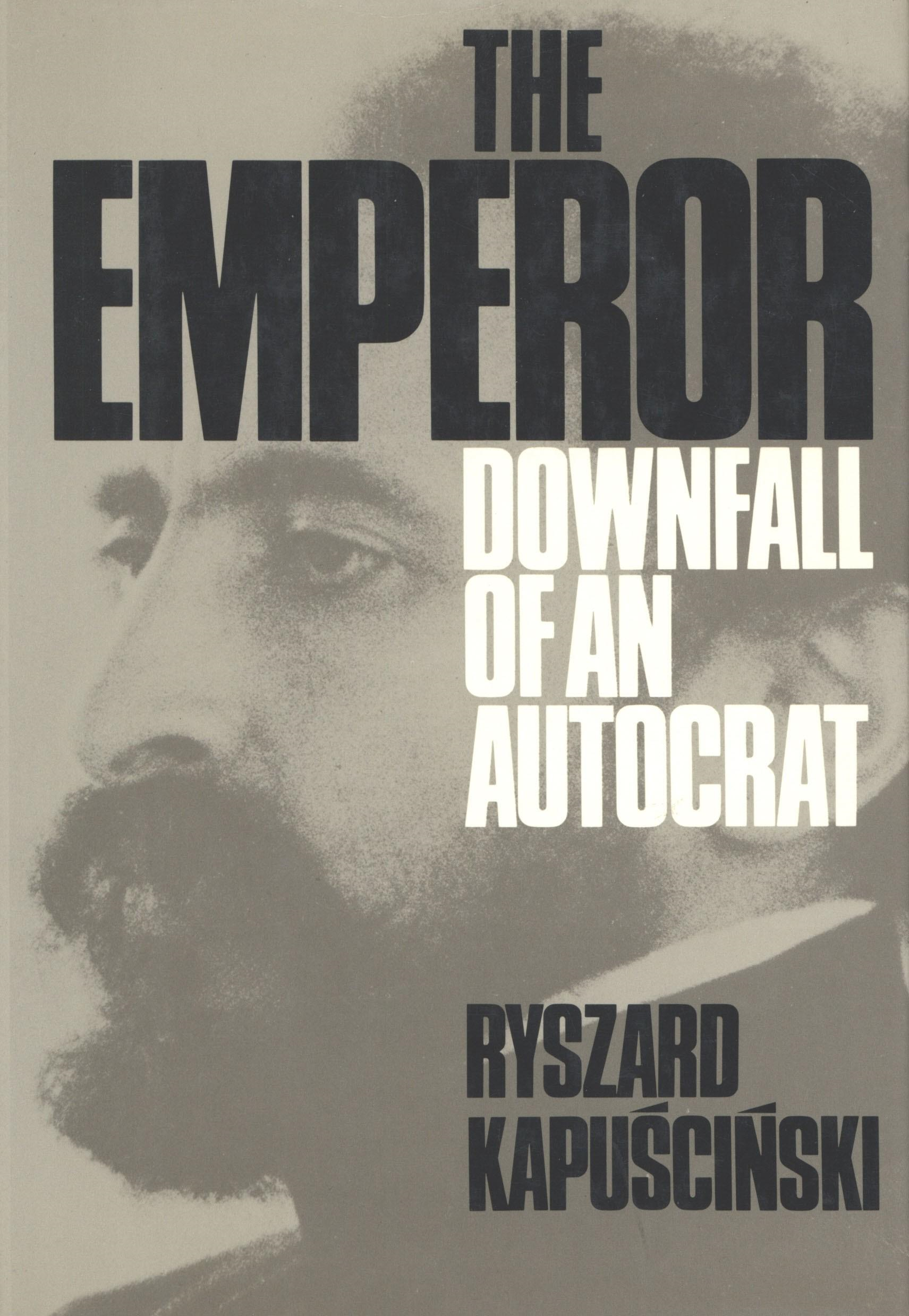The Emperor: Downfall of an Autocrat