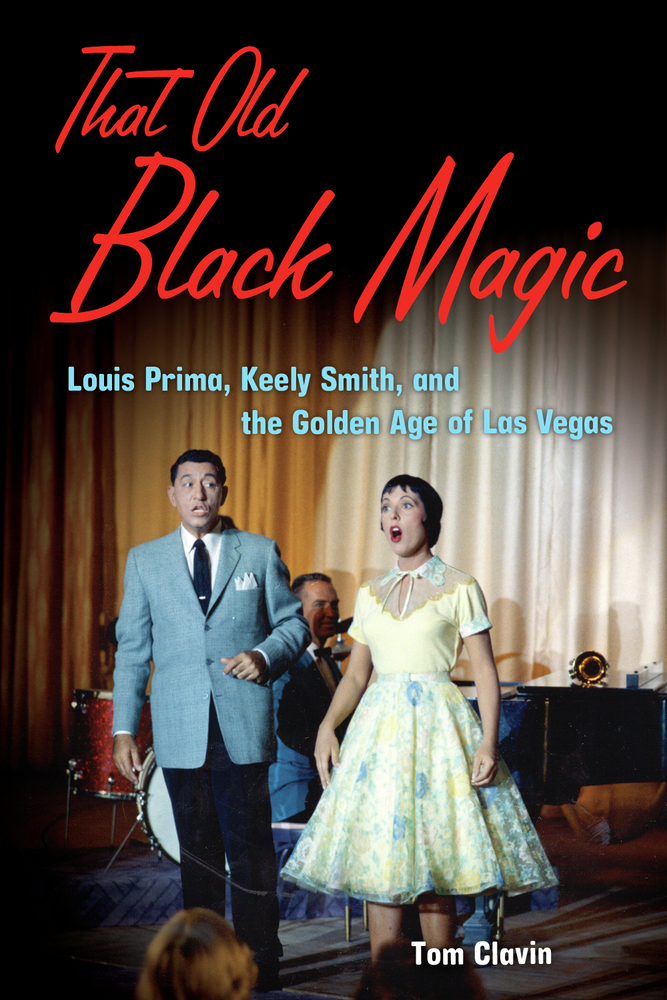That Old Black Magic By: Tom Clavin