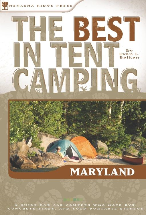 The Best in Tent Camping: Maryland