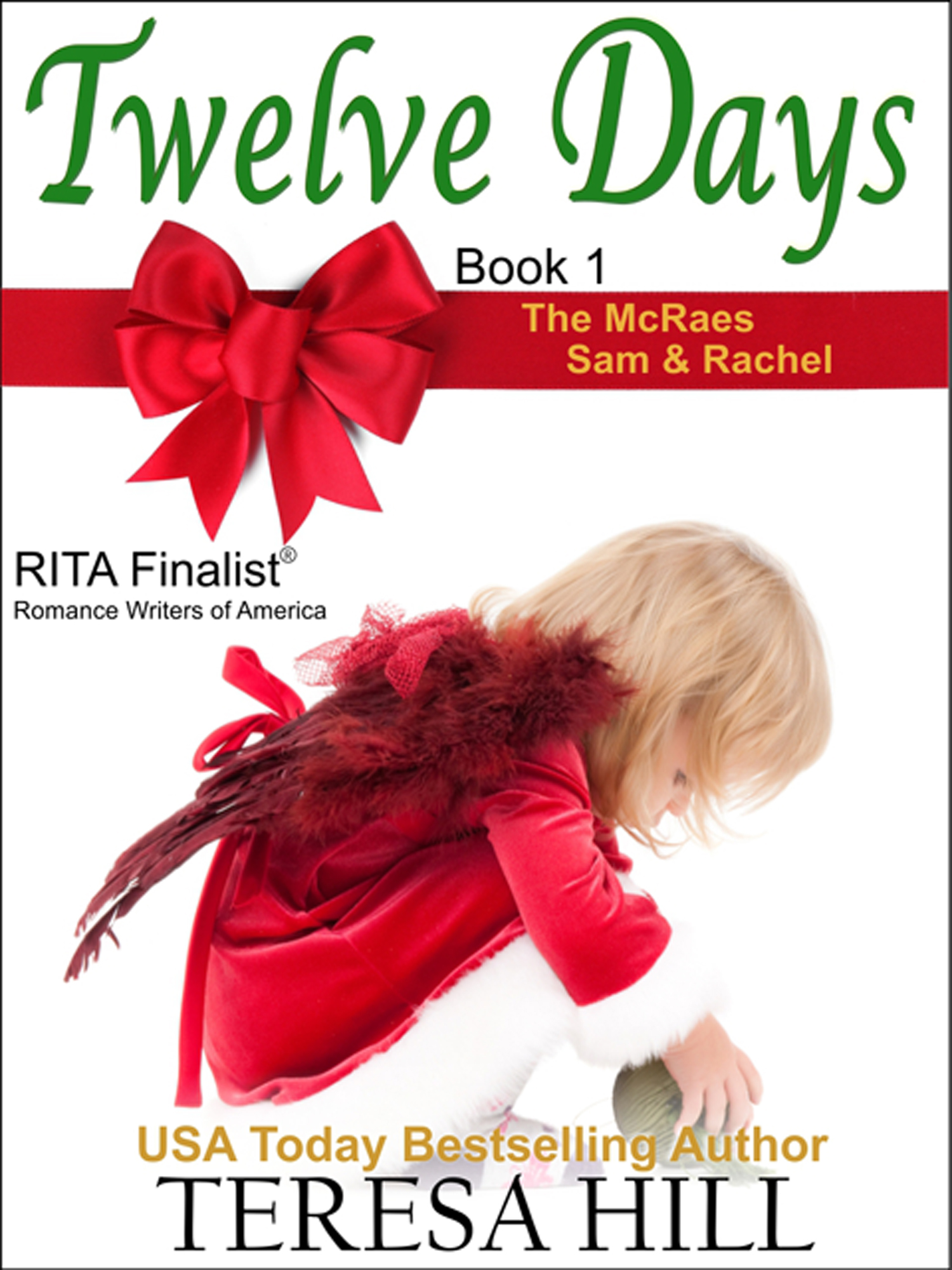 Twelve Days (The McRae Series, Book 1 - Sam and Rachel) By: Teresa Hill