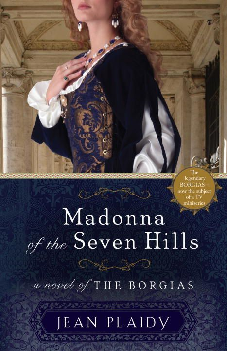 Madonna of the Seven Hills By: Jean Plaidy