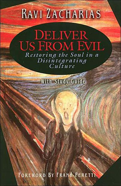 Deliver Us From Evil By: Ravi Zacharias