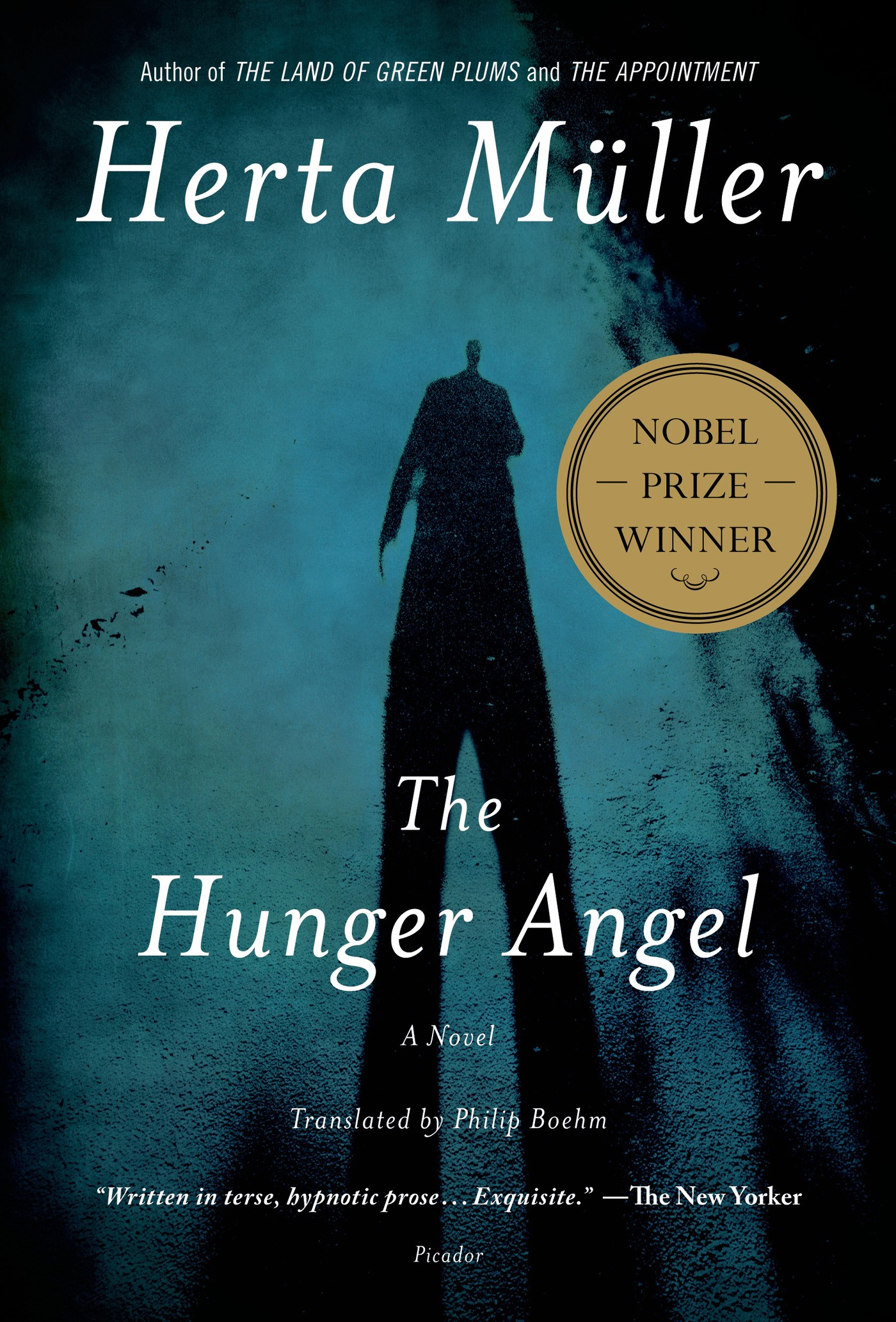 The Hunger Angel By: Herta Müller
