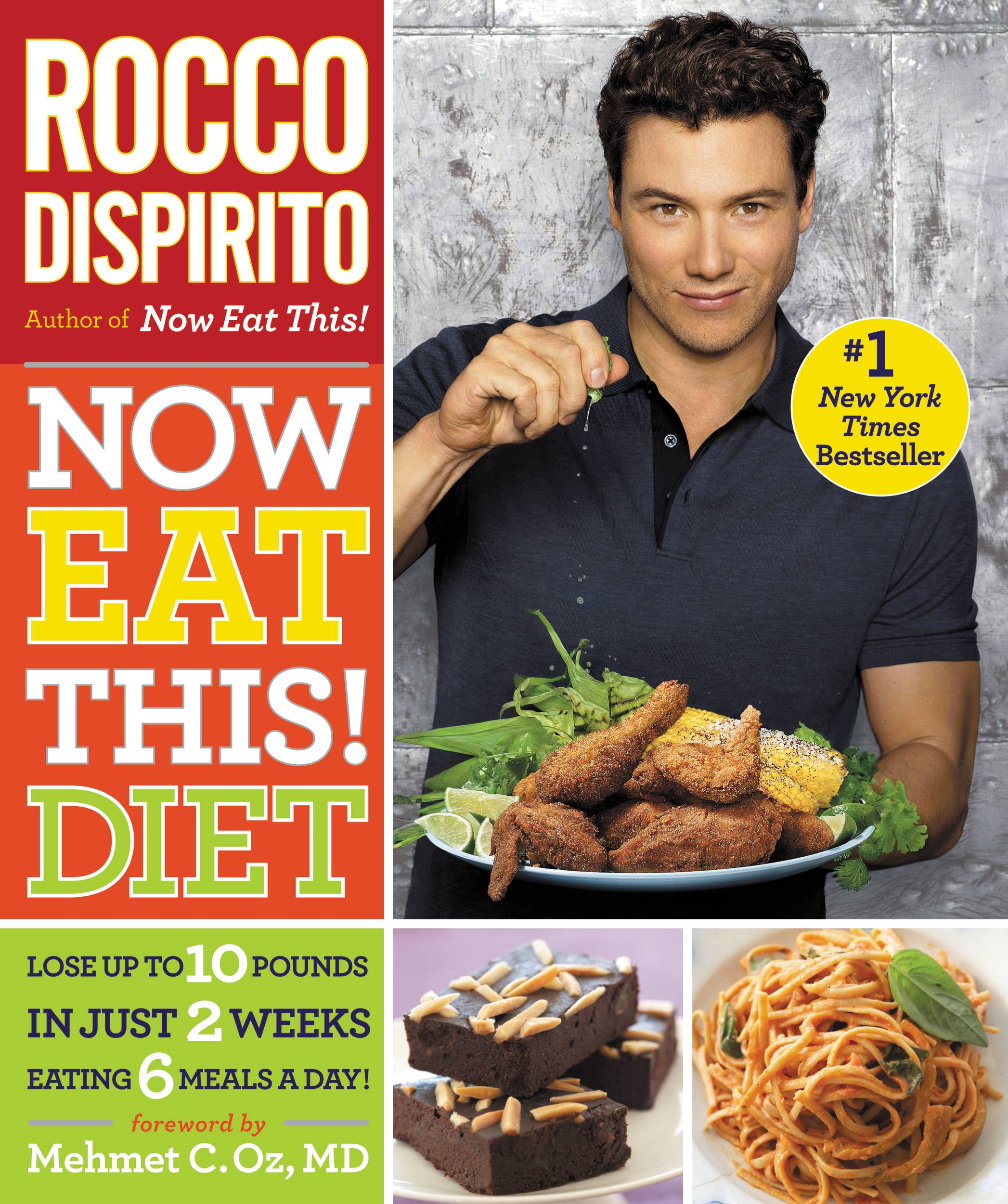 Now Eat This! Diet By: Rocco DiSpirito