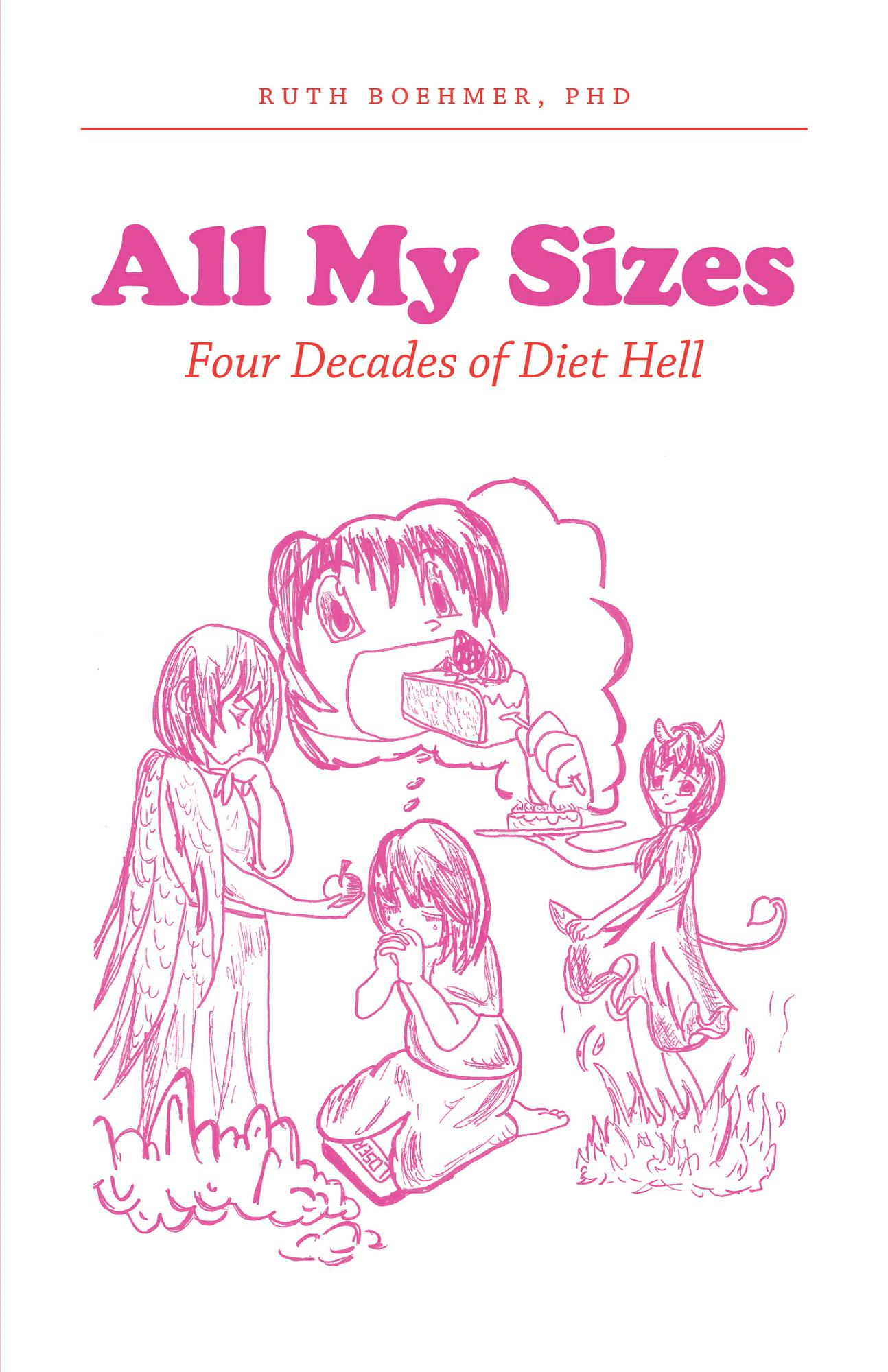 All My Sizes: Four Decades of Diet Hell
