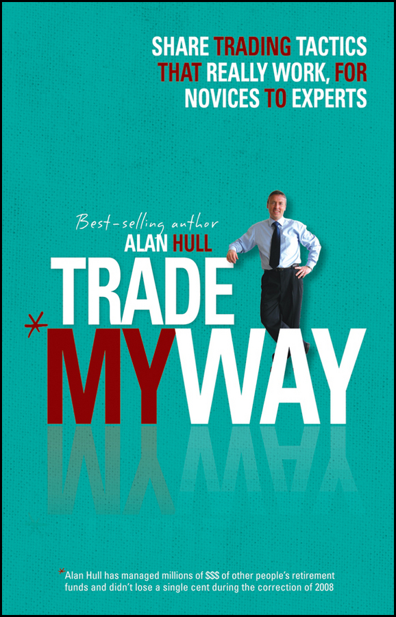 Trade My Way By: Alan Hull