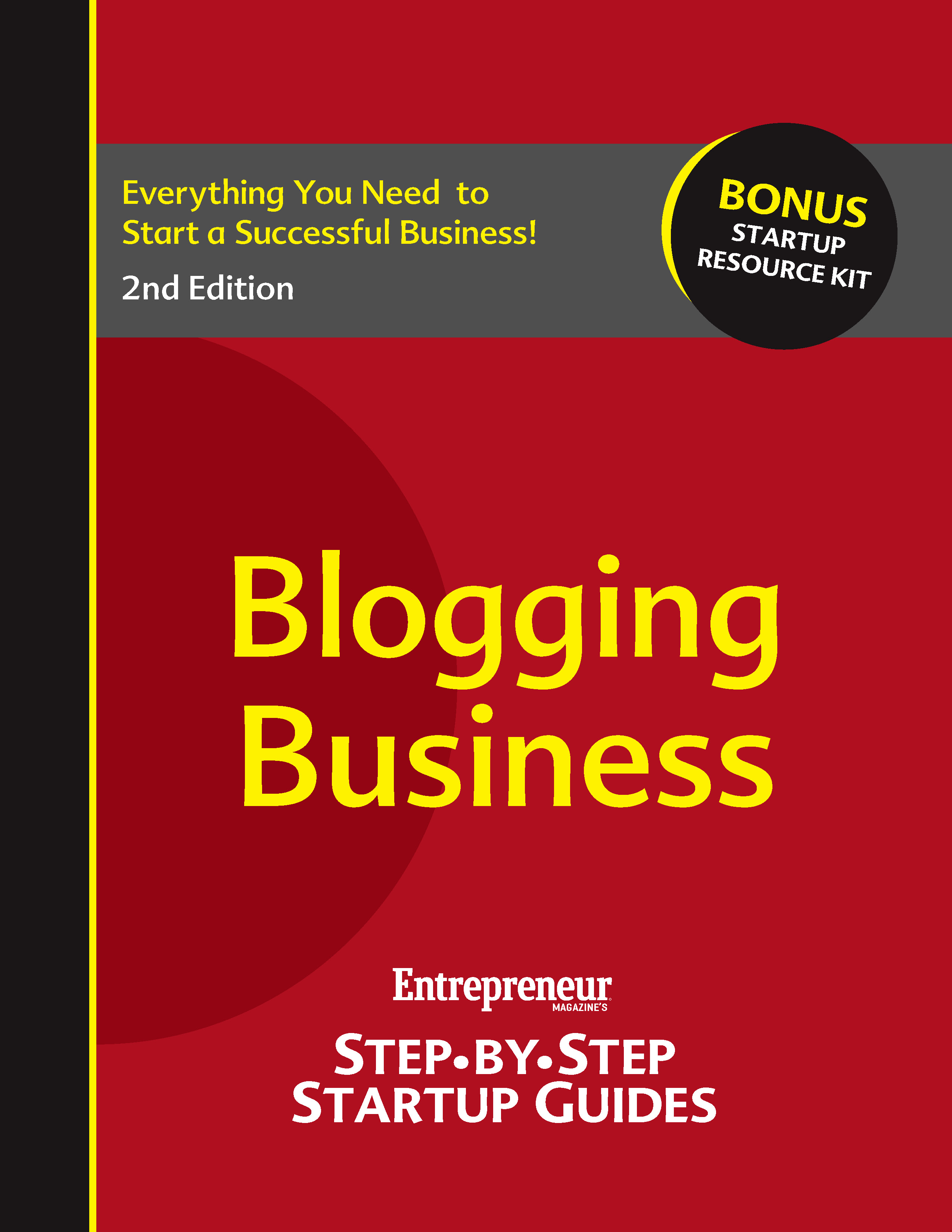 Blogging Business By: Entrepreneur  magazine