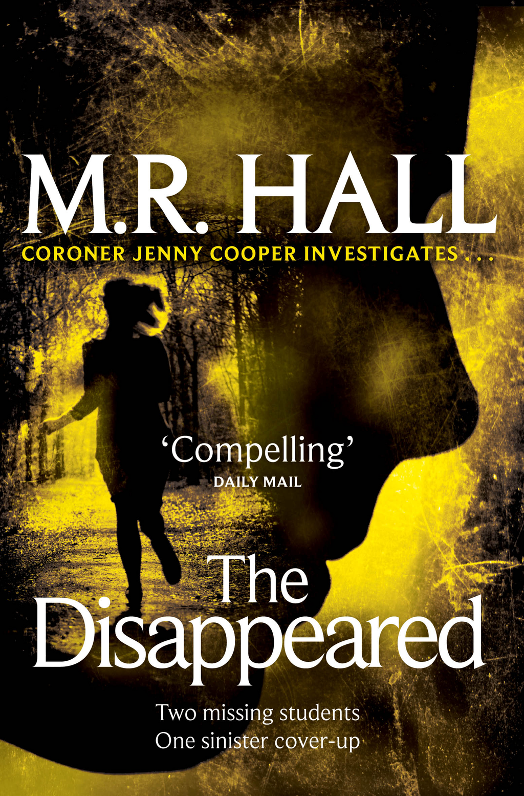 The Disappeared Coroner Jenny Cooper mystery -book 2