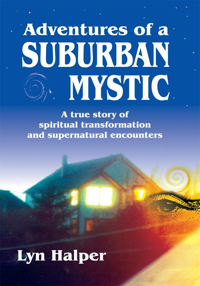 Adventures of a Suburban Mystic