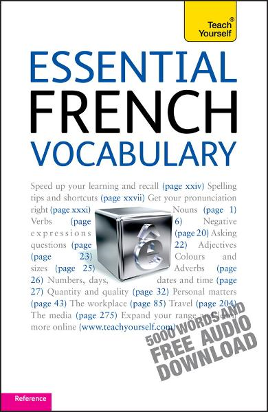 Essential French Vocabulary By: Noël Saint-Thomas