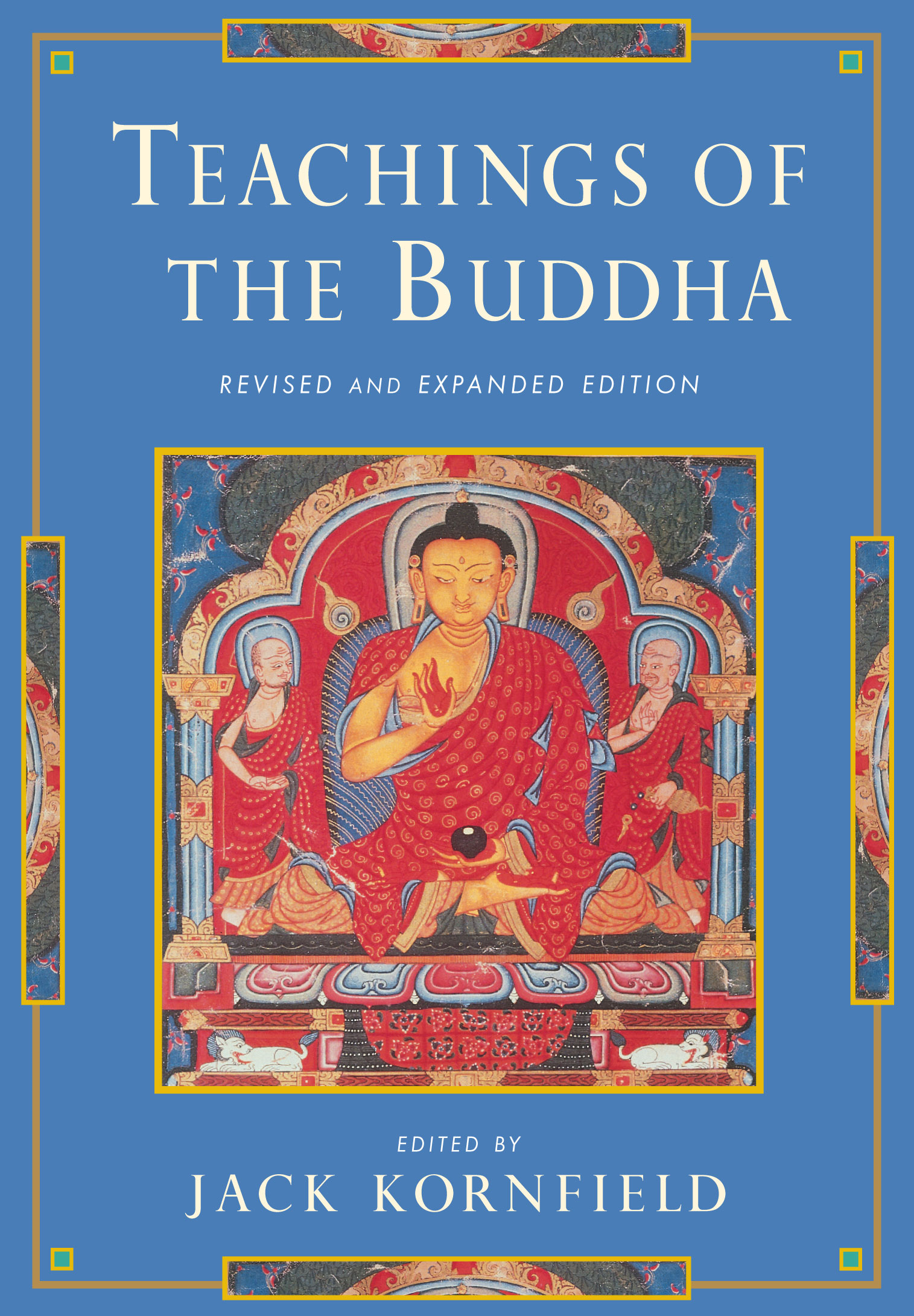 Teachings of the Buddha: Revised and Expanded Edition By: