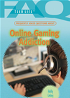 Frequently Asked Questions About Online Gaming Addiction
