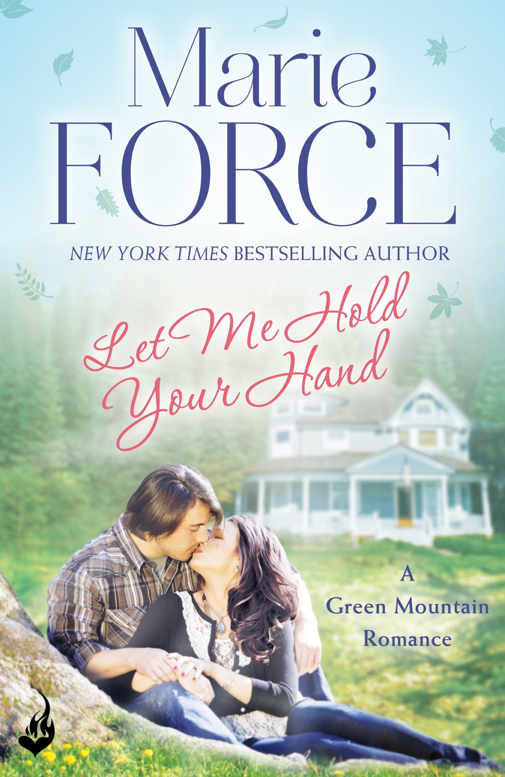 Let Me Hold Your Hand: Green Mountain Book 2