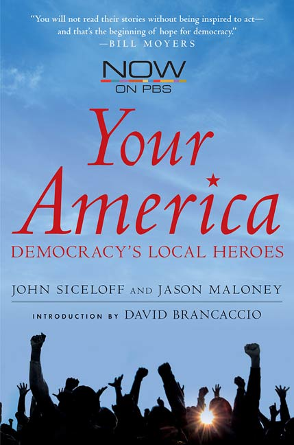 Your America By: Jason Maloney,John Siceloff