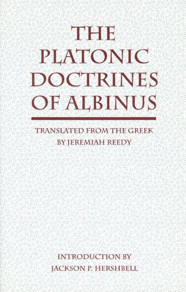 The Platonic Doctrines of Albinus