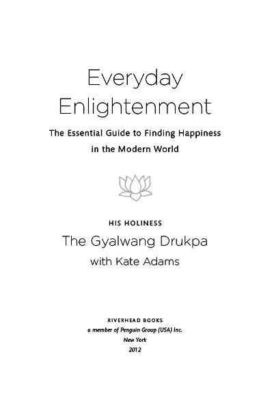 Everyday Enlightenment By: Gyalwang Drukpa