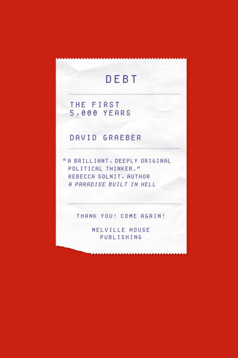 Debt By: David Graeber