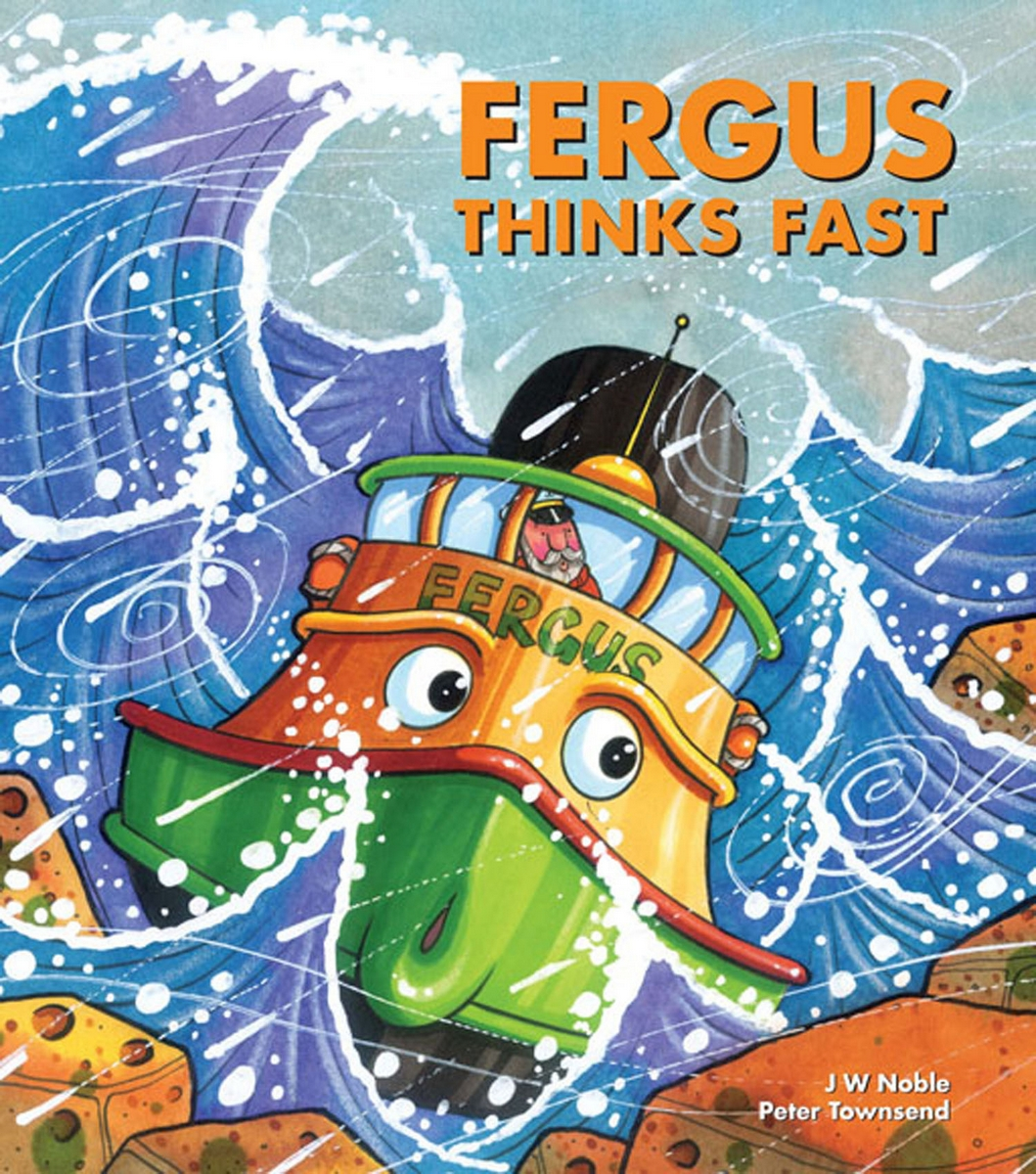 Fergus Thinks Fast By: J W Noble,Peter Townsend