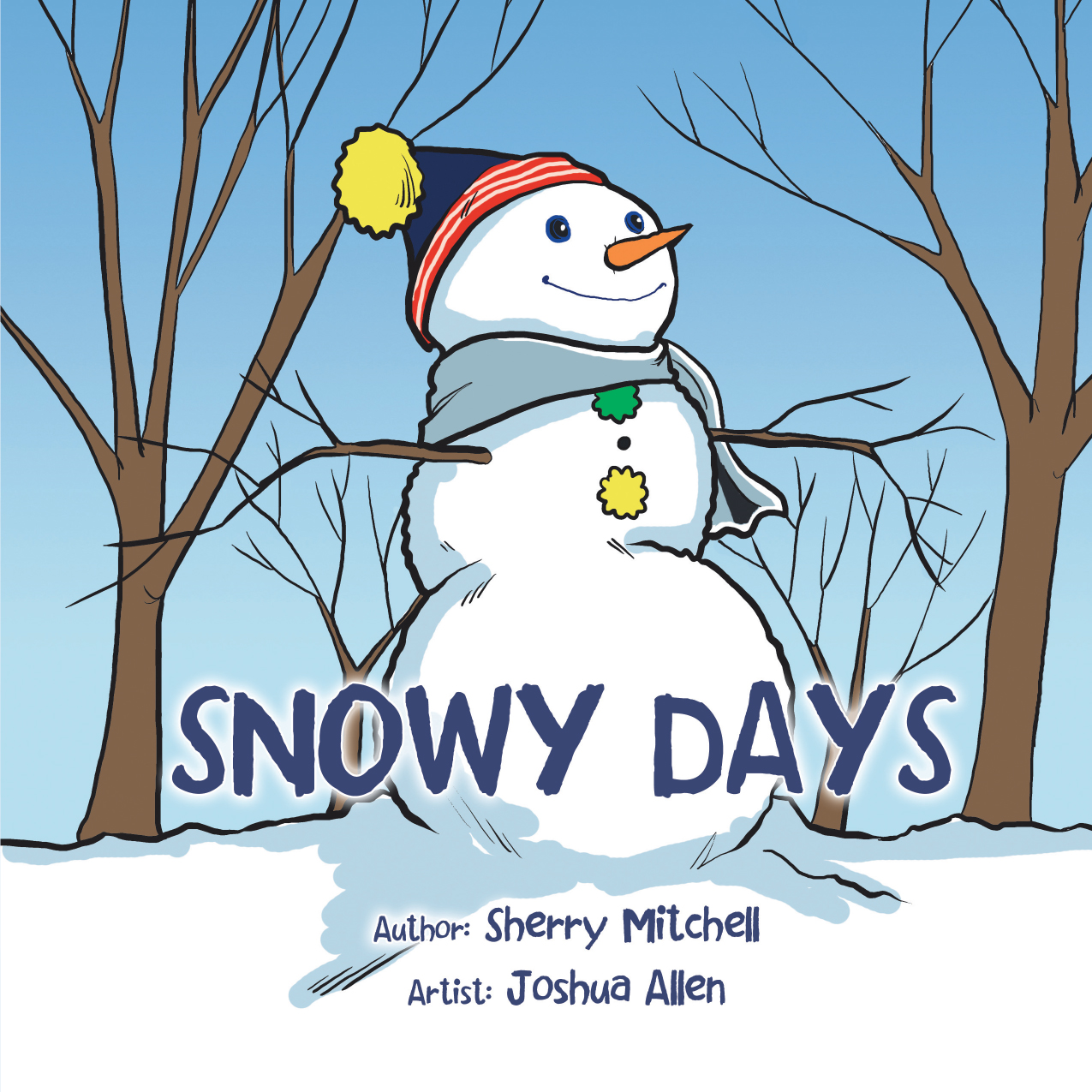 Snowy Days By: Sherry Mitchell