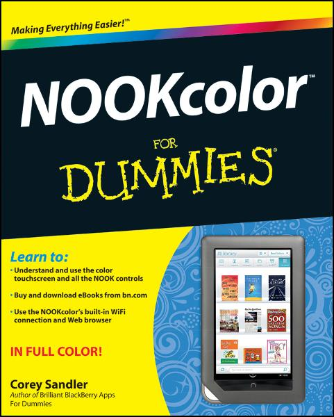 NOOKcolor For Dummies By: Corey Sandler