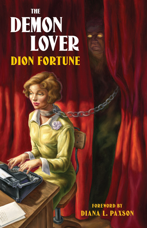 The Demon Lover By: Fortune, Dion; Paxson, Diana L.