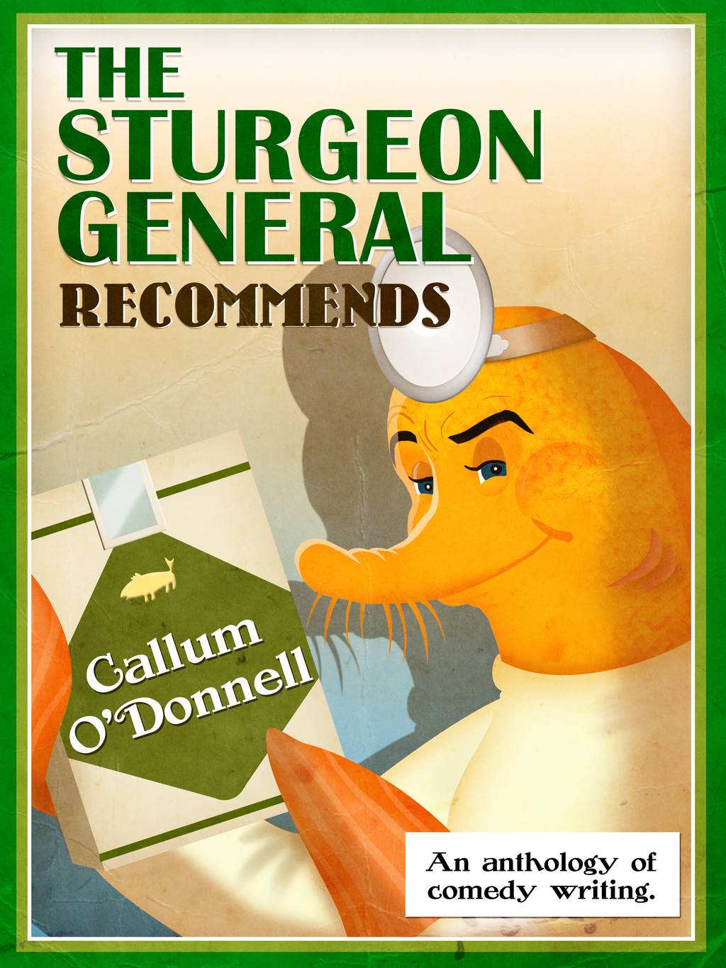 The Sturgeon General Recommends Callum O'Donnell