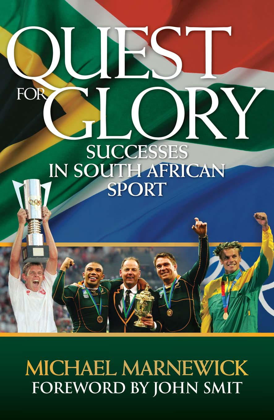 Quest for Glory Successes in South African Sport