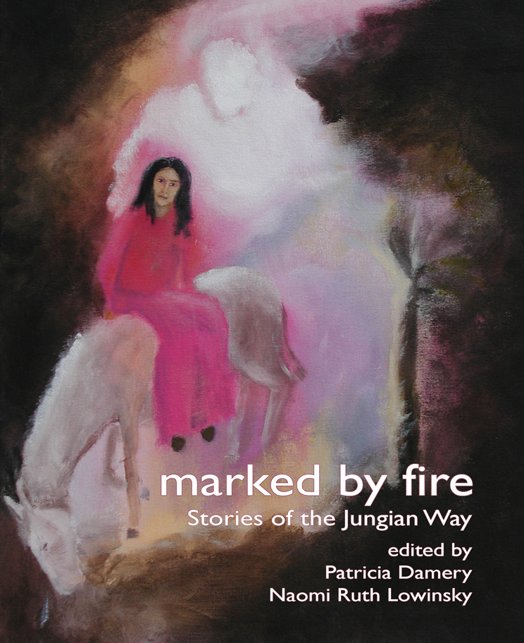 Marked By Fire By: Naomi Ruth Lowinsky,Patricia Damery