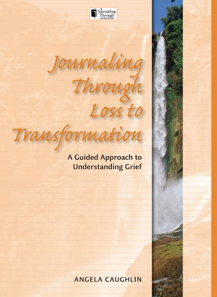 Journaling Through Loss to Transformation: Loss to Transformation