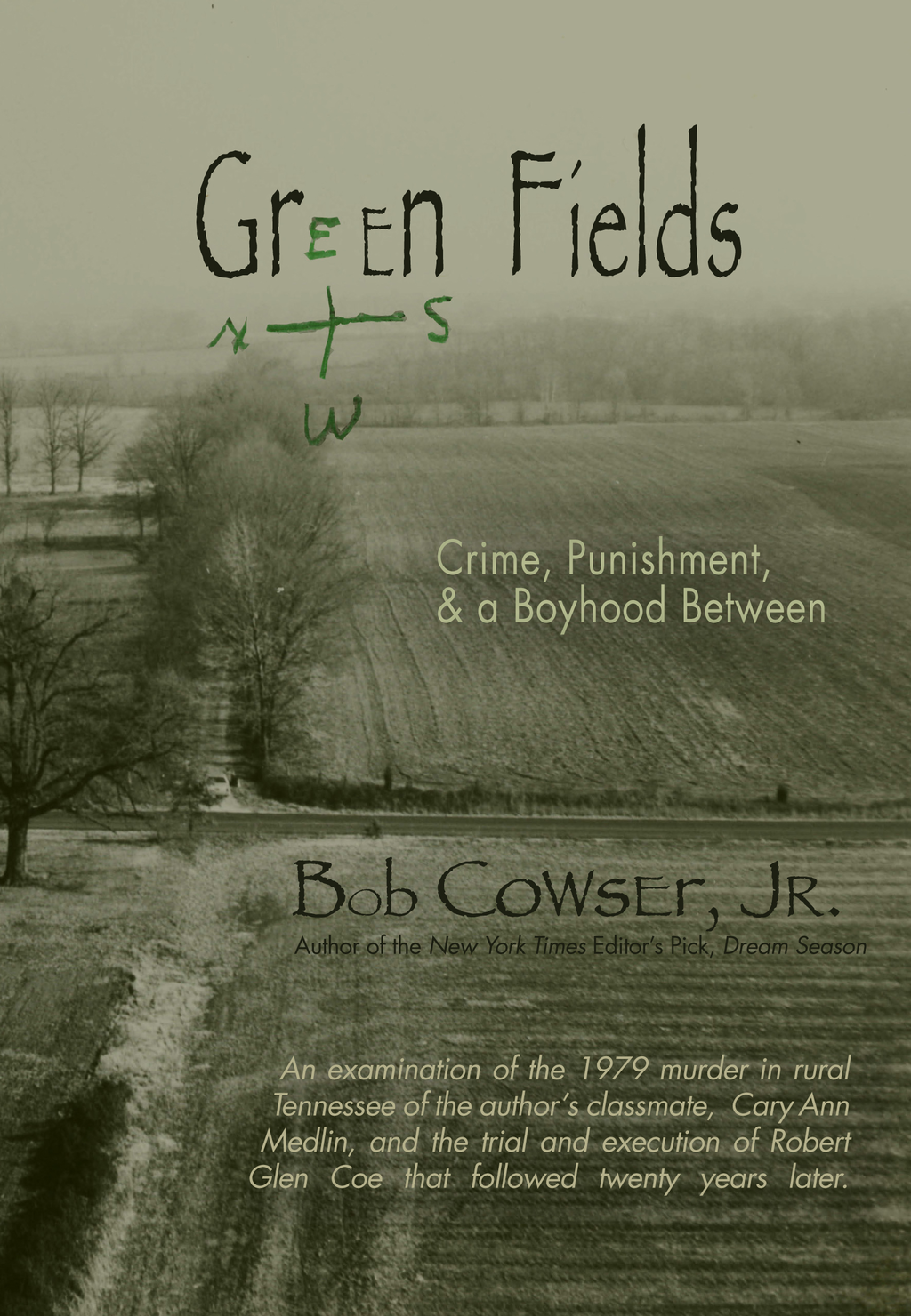 Green Fields By: Bob Cowser