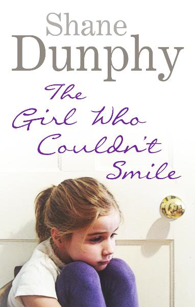 The Girl Who Couldn't Smile By: Shane Dunphy