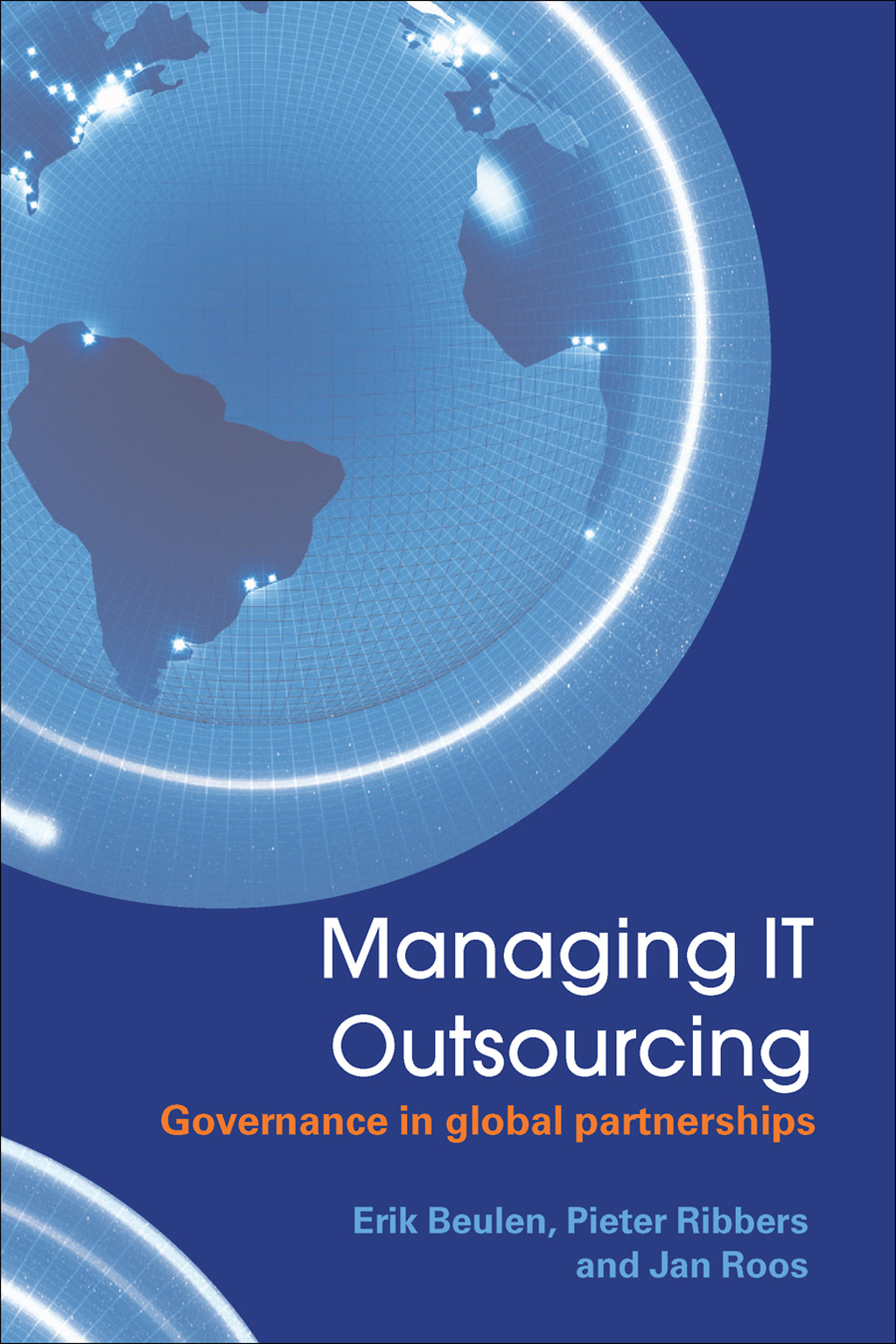 Managing IT Outsourcing Governance in Global Partnerships