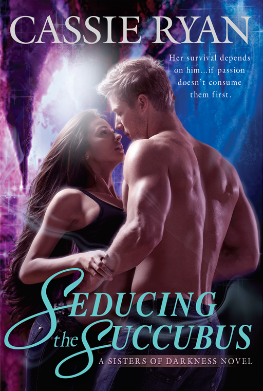 Seducing the Succubus By: Cassie Ryan