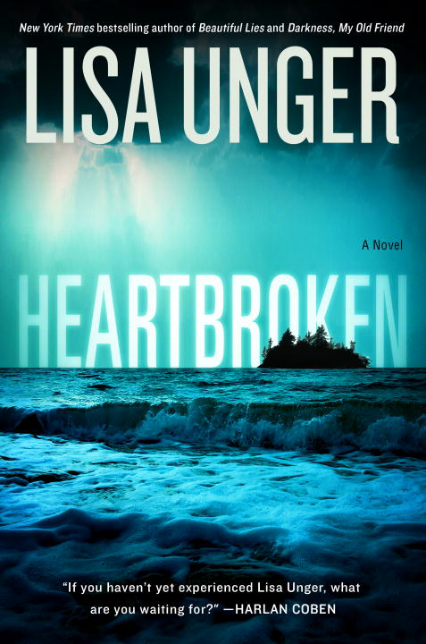 Heartbroken By: Lisa Unger