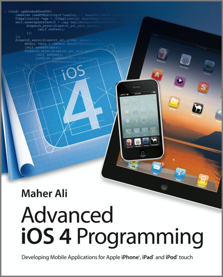 Advanced iOS 4 Programming By: Maher Ali
