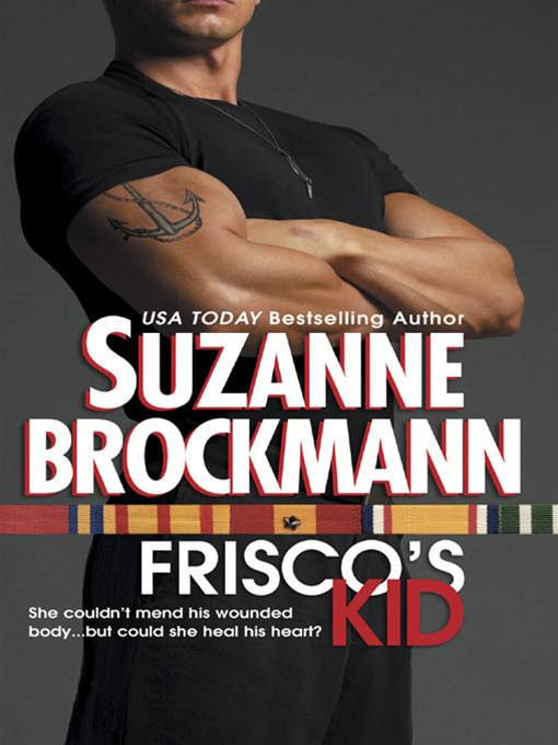 Frisco's Kid By: Suzanne Brockmann