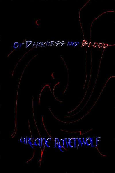 Of Darkness and Blood