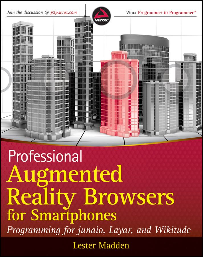 Professional Augmented Reality Browsers for Smartphones By: Lester Madden