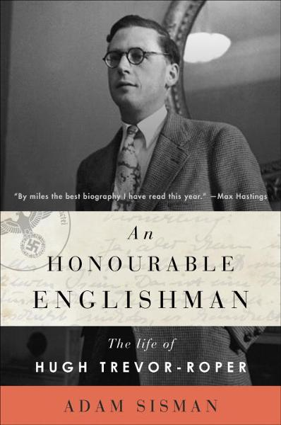An Honourable Englishman By: Adam Sisman