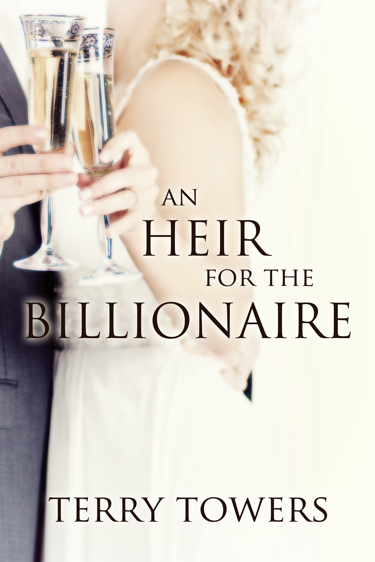 Terry Towers - An Heir For The Billionaire (Billionaire Romance)