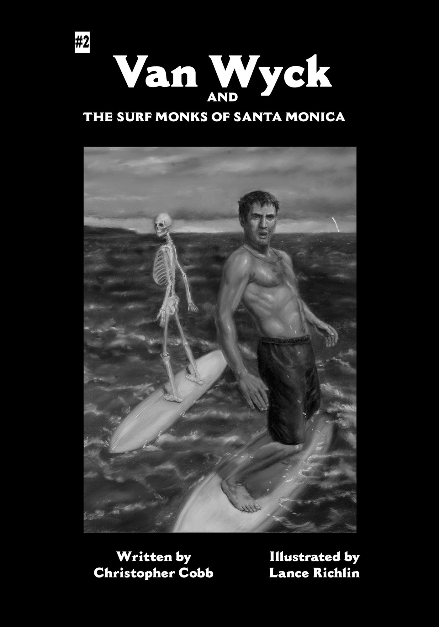 Van Wyck and the Surf Monks of Santa Monica