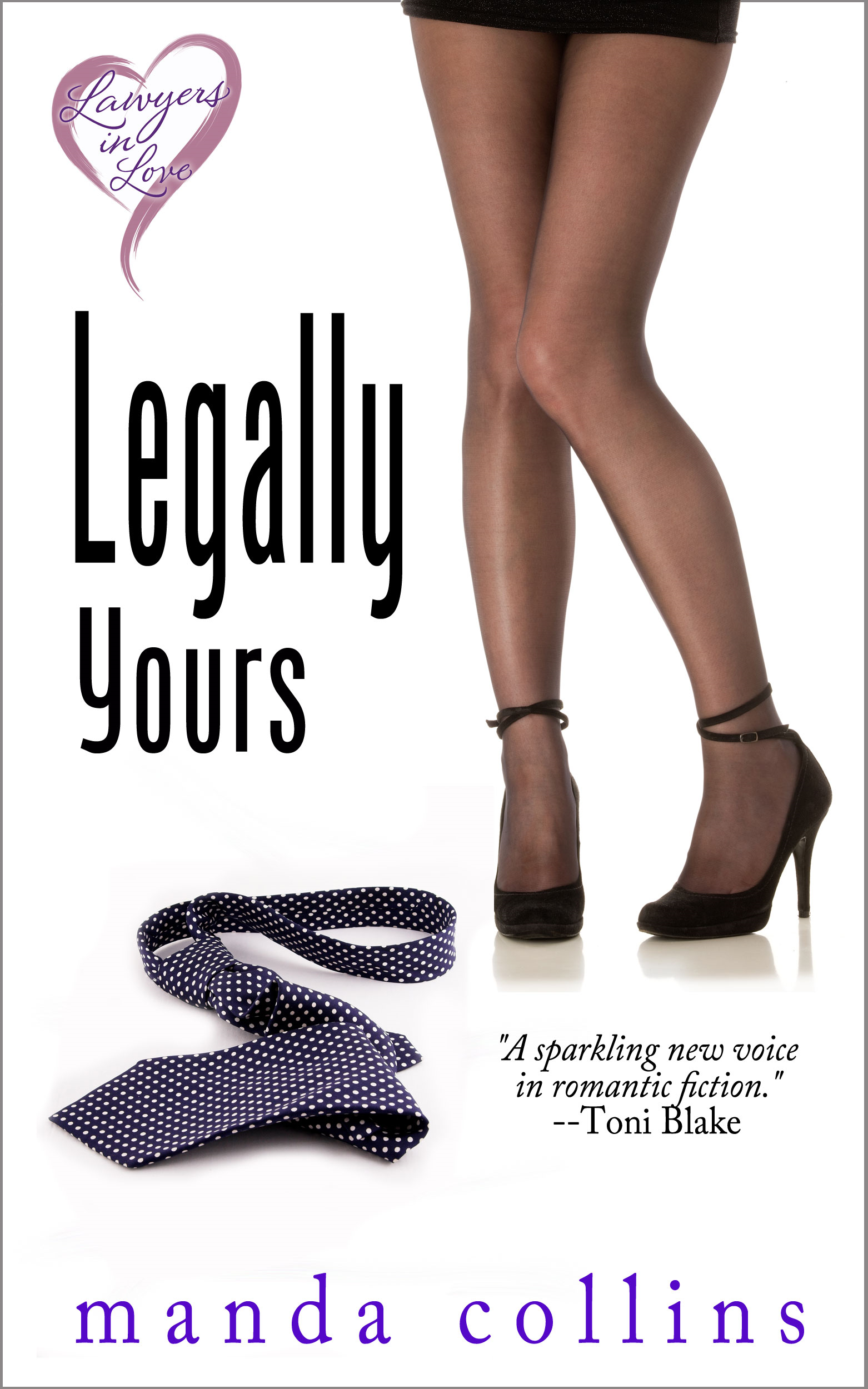 Legally Yours By: Manda Collins