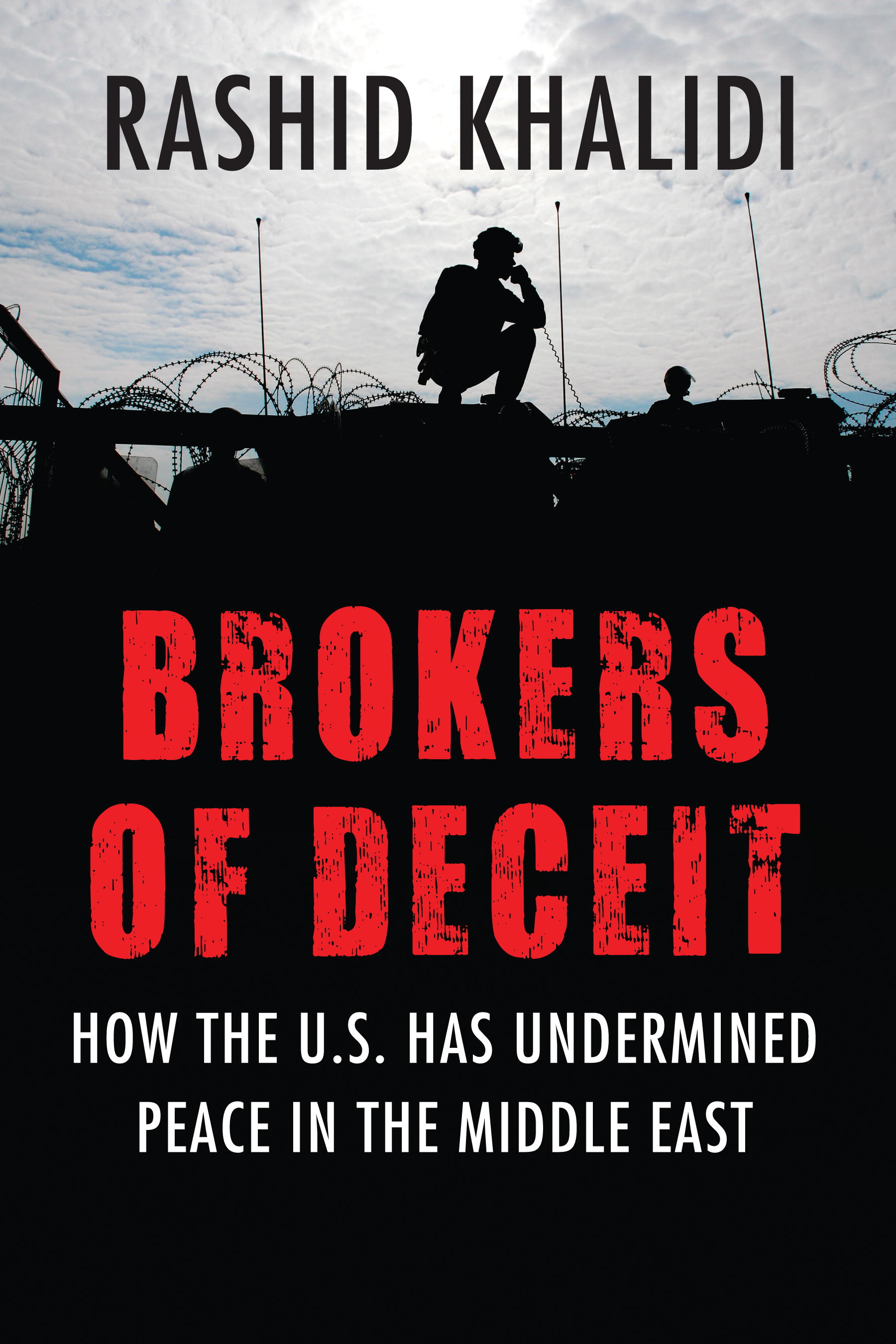 Brokers of Deceit By: Rashid Khalidi