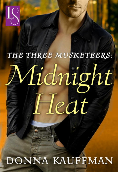 The Three Musketeers: Midnight Heat By: Donna Kauffman
