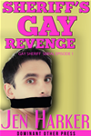 Sheriff's Gay Revenge