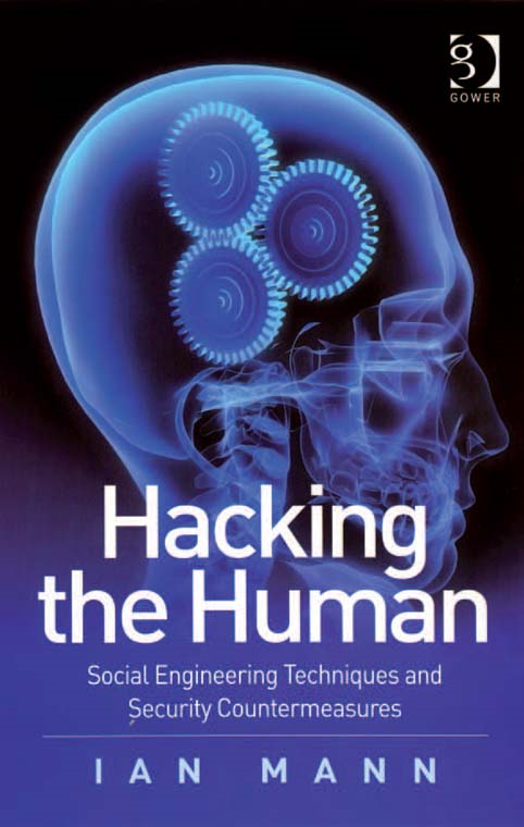 Hacking the Human By: Ian Mann