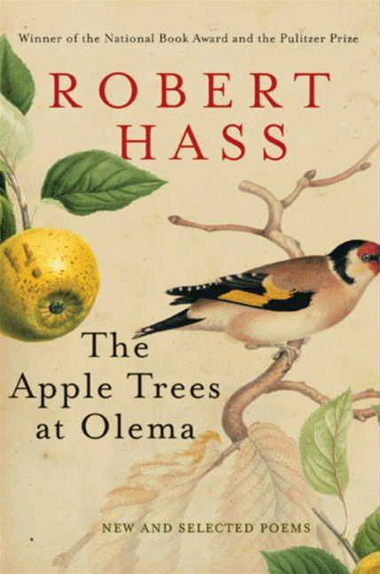 The Apple Trees at Olema By: Robert Hass