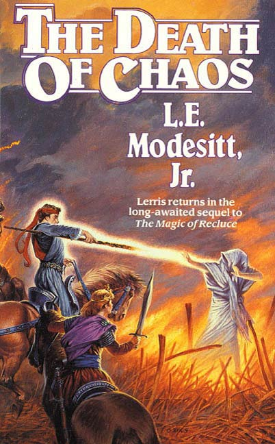 The Death of Chaos By: L. E. Modesitt