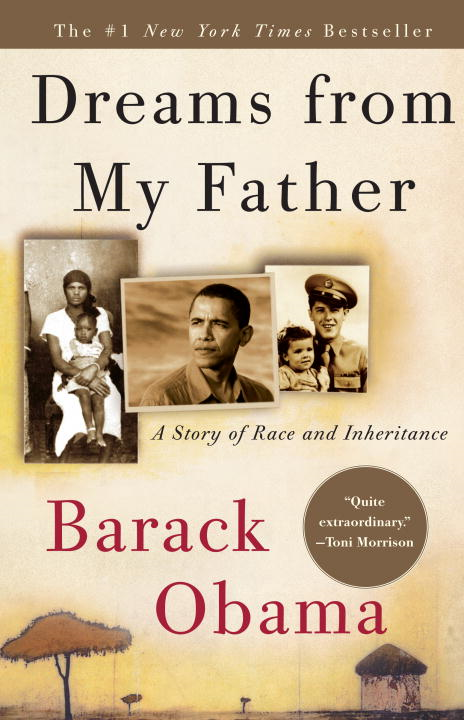 Dreams from My Father By: Barack Obama