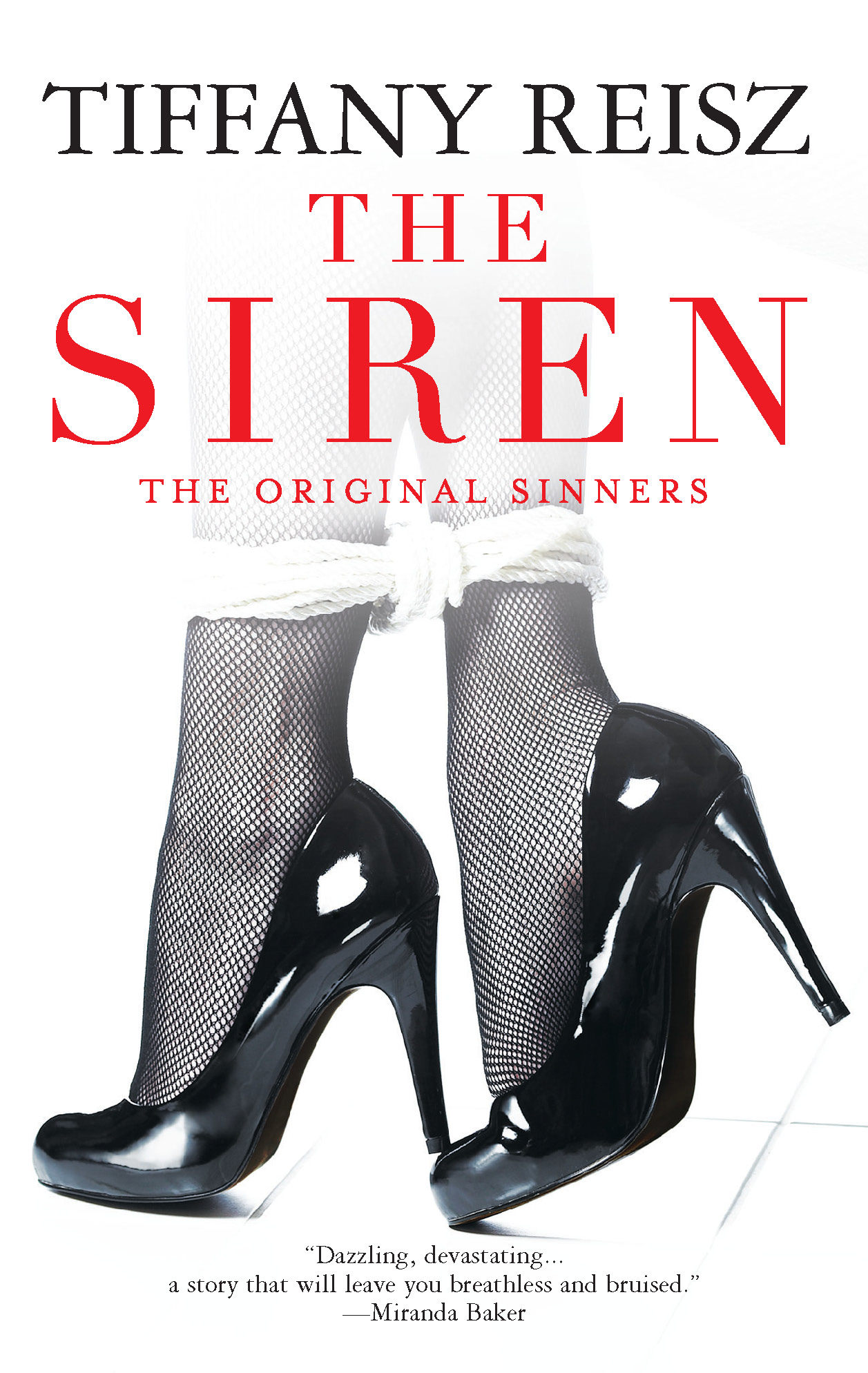 The Siren By: Tiffany Reisz